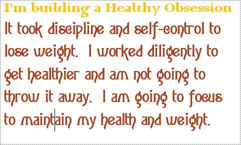 took discipline and self control